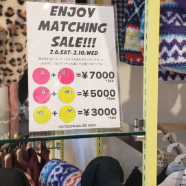 ENJOY MATCHING SALE!!!! 明日 2/10(水)まで